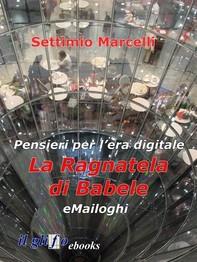 La ragnatela di Babele - eMailoghi - Librerie.coop