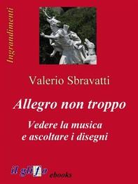 Allegro non troppo. Vedere la musica e ascoltare i disegni - Librerie.coop