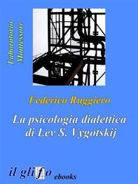 La psicologia dialettica di Lev S. Vygotskij - Librerie.coop