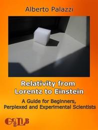 Relativity from Lorentz to Einstein. - Librerie.coop
