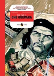 Que viva el Che Guevara - copertina