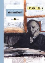 Adriano Olivetti, a century too early - copertina