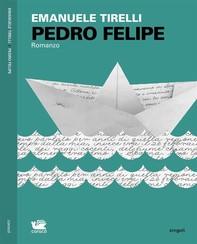 Pedro Felipe - Librerie.coop