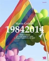 19842014. Volti e storie di 30 anni di lotte a Napoli per i diritti lgbt - copertina