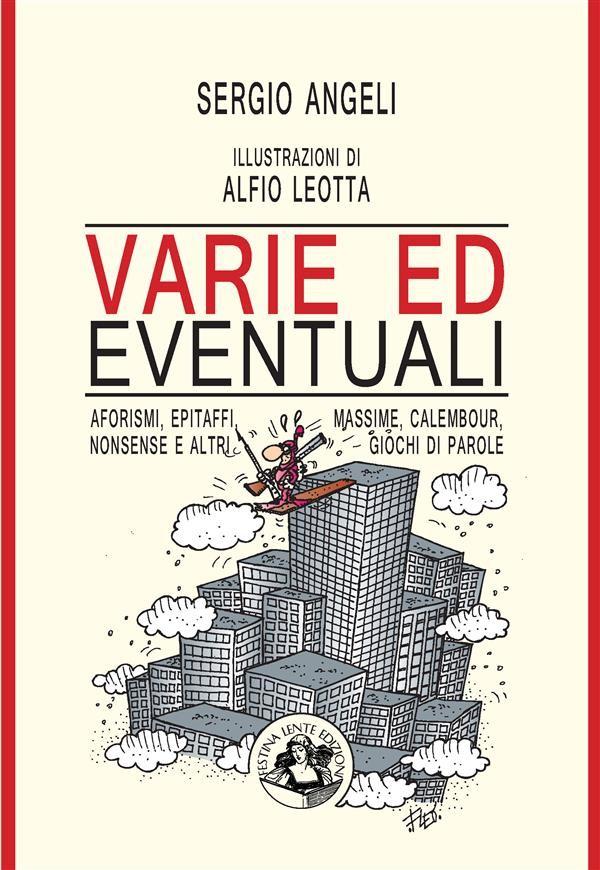 Varie ed eventuali, Alfio Leotta, Sergio Angeli | Ebook Bookrepublic
