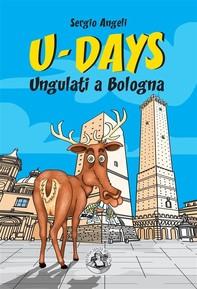 U-Days. Ungulati a Bologna - Librerie.coop