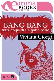 Bang Bang. Tutta colpa di un gatto rosso - copertina