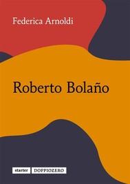 Roberto Bolaño - copertina