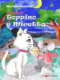 Le storie di Toppino e Micetta - Librerie.coop