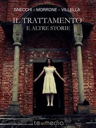Il trattamento e altre storie - Librerie.coop