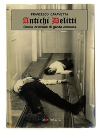 Antichi delitti - Librerie.coop