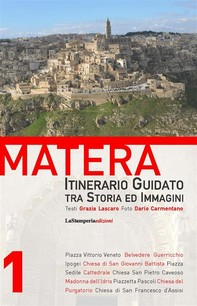 Matera - Itinerario Guidato tra Storia ed Immagini - Librerie.coop