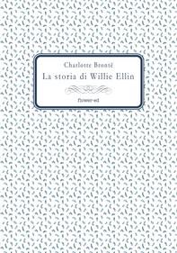 La storia di Willie Ellin - Librerie.coop