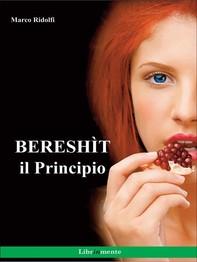 Bereshìt, il Principio - Librerie.coop