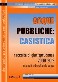 Acque pubbliche: casistica - copertina