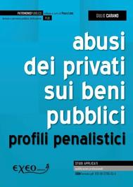 ABUSI DEI PRIVATI SUI BENI PUBBLICI - copertina