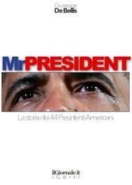 MR President. La storia dei 44 Presidenti Americani - copertina
