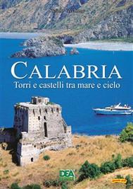 Calabria Torri e castelli tra mare e cielo  - copertina