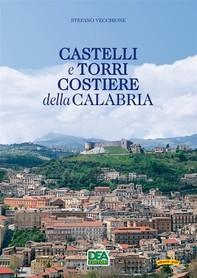 Castelli e Torri Costiere della Calabria - Librerie.coop