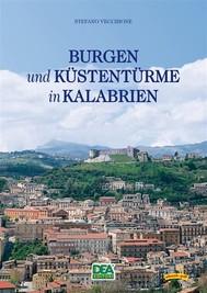 Burgen und Küstentürme in Kalabrien - copertina