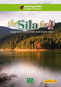 The Sila for 4 suggestive itineraries and more over… - Librerie.coop