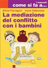 La mediazione del conflitto con i bambini - copertina