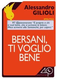 Bersani, ti voglio bene - copertina