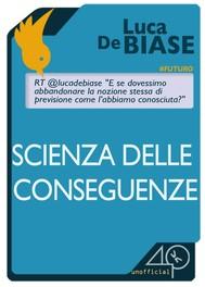 Scienza delle conseguenze - copertina