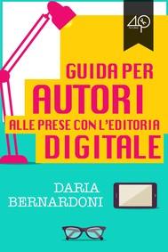 Guida per autori alle prese con l'editoria digitale - copertina