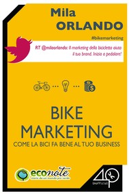 Bike Marketing. Come la bici fa bene al tuo business - copertina