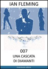 007 Una cascata di diamanti - copertina