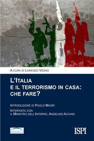 L'Italia e il terrorismo in casa: che fare? - copertina