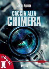 Caccia alla Chimera - copertina