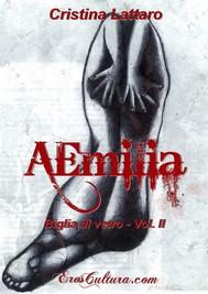 Aemilia - Biglia di vetro Vol. II - copertina