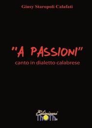 """""""A Passioni"""" - Canto in dialetto calabrese - copertina"""