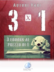 3x1: tre ebooks al prezzo di uno - copertina