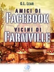 Amici di Facebook, vicini di Farmville - copertina