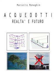 Acquedotti realtà e futuro - copertina