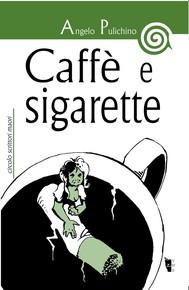 Caffè e sigarette - copertina