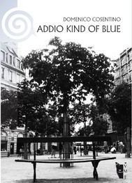 Addio Kind of blue - copertina