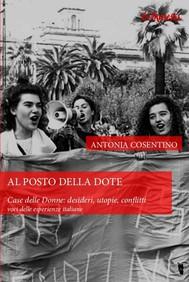 Al posto della dote. Casa delle Donne: desideri, utopie, conflitti. - copertina