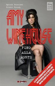 Amy Winehouse. Fino alla morte - copertina