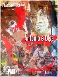 Antonio e Olga. Una storia d'amore in tempo di guerra - copertina