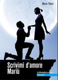 Scrivimi d'amore Mariù - Librerie.coop