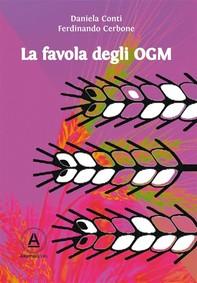 La favola degli OGM - Librerie.coop