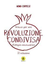 Tracce per una rivoluzione condivisa - Librerie.coop