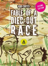 Fable of a Died out race - Librerie.coop