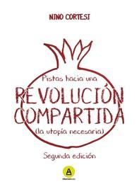 Pistas hacia una revolución compartida - Librerie.coop