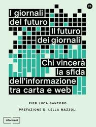 I giornali del futuro, il futuro dei giornali - copertina