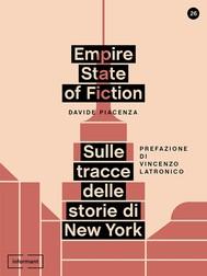 Empire State of Fiction. Sulle tracce delle storie di New York - copertina